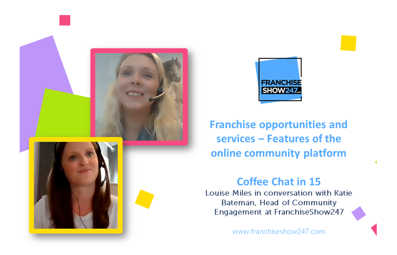 Franchise opportunities and services – Features of the online community platform